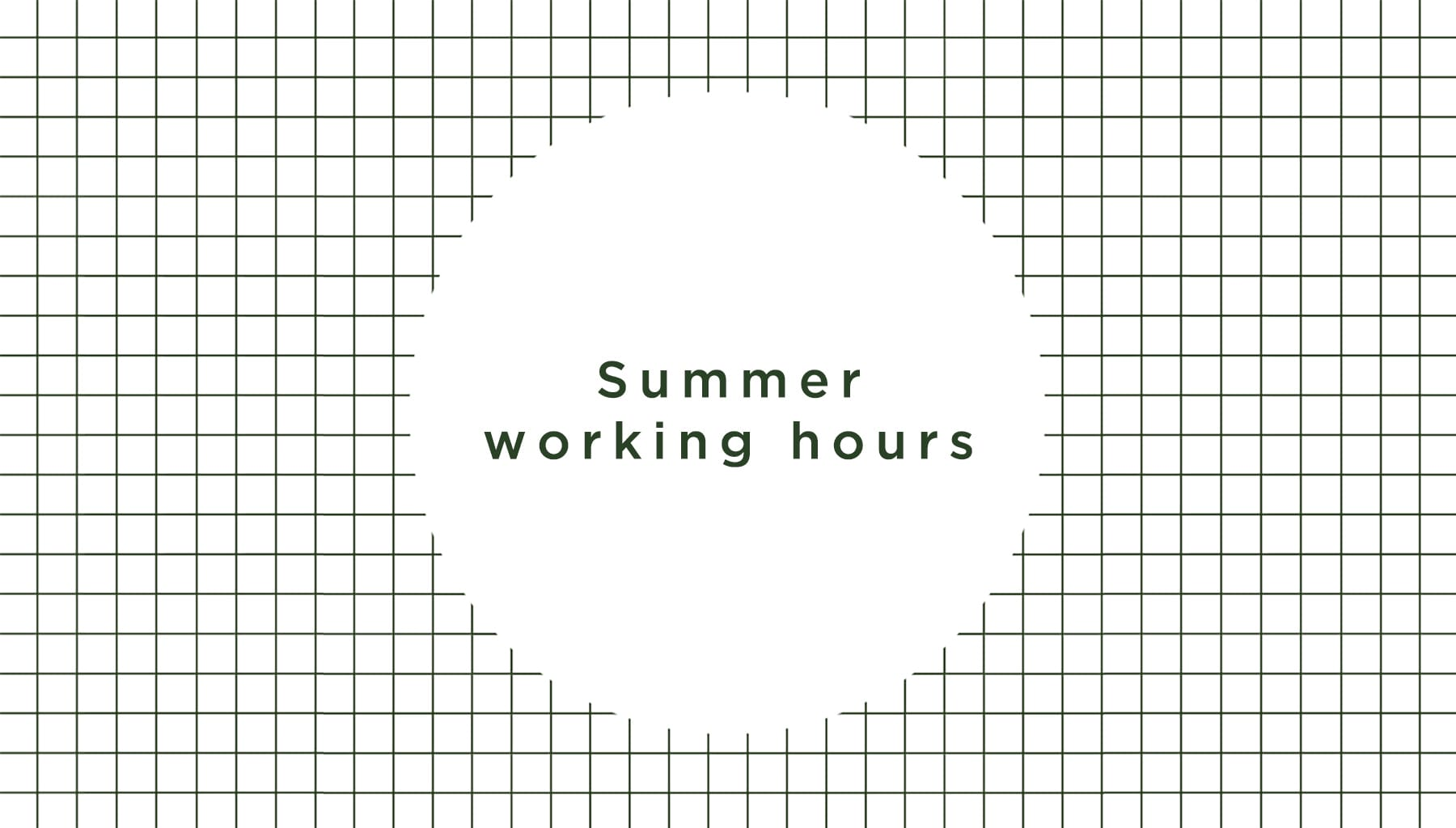 Summer Working Hours